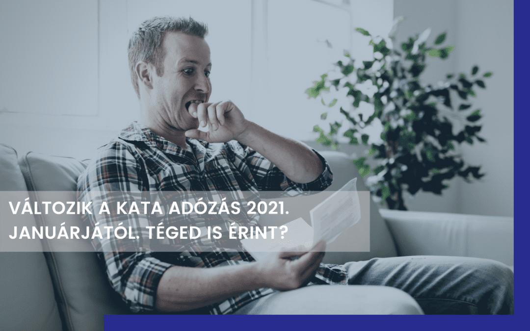 Miként változnak a KATA szabályai 2021-ben,  és hogyan érinthet ez Téged?